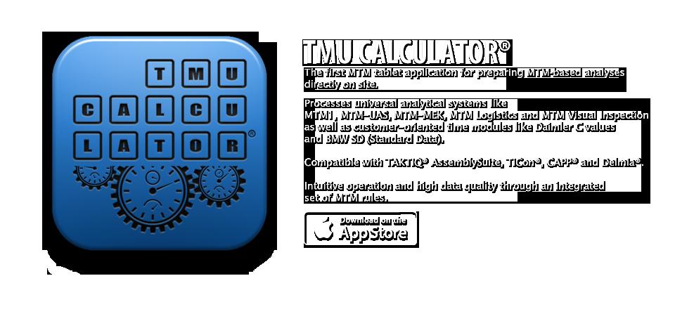 TMU CALCULATOR® – first MTM App